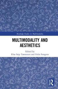 bokomslag Multimodality and Aesthetics