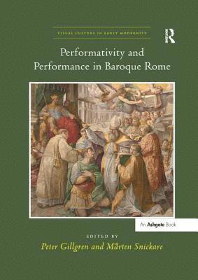 bokomslag Performativity and Performance in Baroque Rome