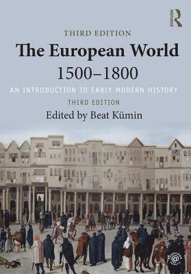 bokomslag European world 1500-1800 - an introduction to early modern history