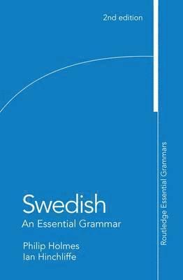 bokomslag Swedish: An Essential Grammar