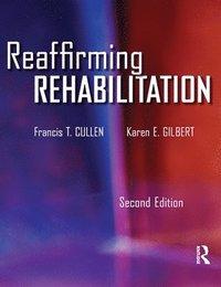 bokomslag Reaffirming Rehabilitation