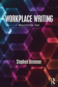 bokomslag Workplace writing - beyond the text