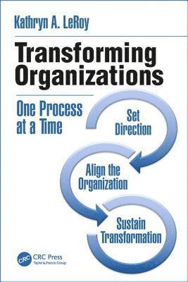 bokomslag Transforming organizations - one process at a time