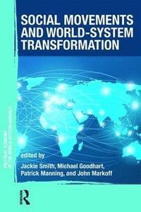 bokomslag Social Movements and World-System Transformation