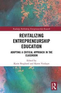 bokomslag Revitalizing Entrepreneurship Education