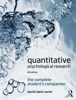 bokomslag Quantitative Psychological Research: The Complete Student's Companion