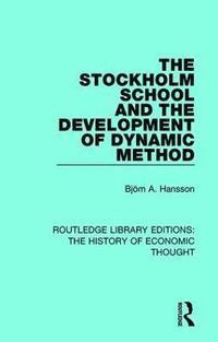 bokomslag The Stockholm School and the Development of Dynamic Method