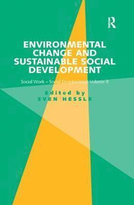 Environmental Change and Sustainable Social Development 1