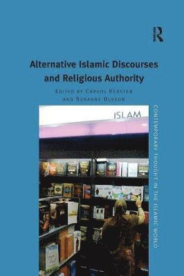 bokomslag Alternative Islamic Discourses and Religious Authority