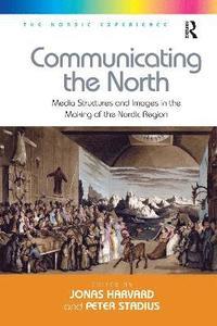 bokomslag Communicating the North