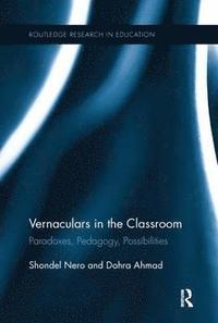 bokomslag Vernaculars in the Classroom