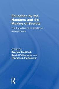 bokomslag Education by the Numbers and the Making of Society