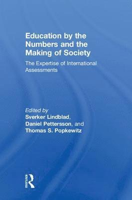 Education by the Numbers and the Making of Society 1