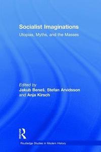 bokomslag Socialist Imaginations