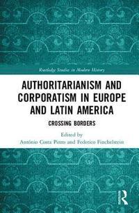 bokomslag Authoritarianism and Corporatism in Europe and Latin America