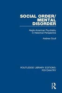 bokomslag Social Order/Mental Disorder