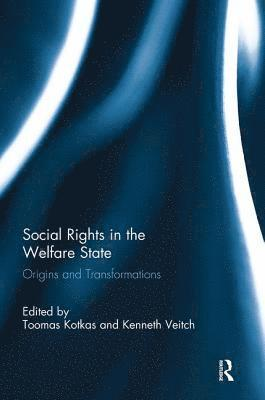 bokomslag Social Rights in the Welfare State: Origins and Transformations