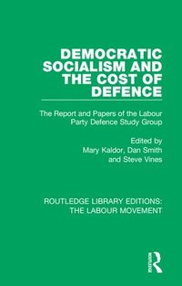 bokomslag Democratic Socialism and the Cost of Defence