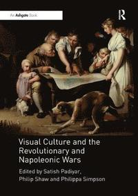 bokomslag Visual Culture and the Revolutionary and Napoleonic Wars