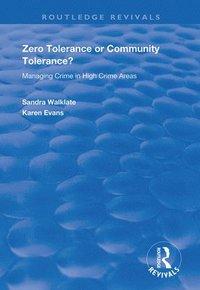 bokomslag Zero Tolerance or Community Tolerance?