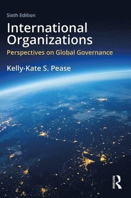 bokomslag International Organizations: Perspectives on Global Governance