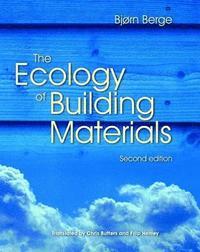 bokomslag The Ecology of Building Materials