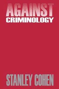 bokomslag Against Criminology