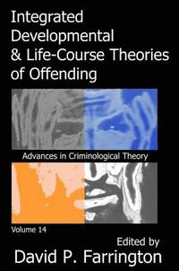 bokomslag Integrated Developmental and Life-course Theories of Offending