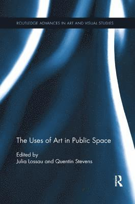 bokomslag The Uses of Art in Public Space
