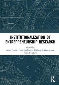 bokomslag Institutionalization of Entrepreneurship Research