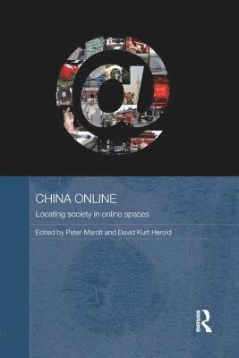 bokomslag China online - locating society in online spaces