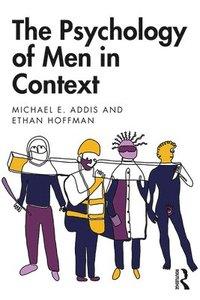 bokomslag The Psychology of Men in Context