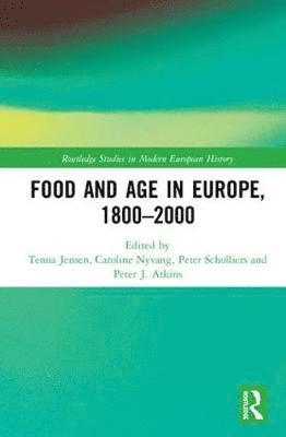 Food and Age in Europe, 1800-2000 1