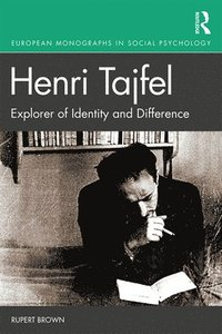 bokomslag Henri Tajfel: Explorer of Identity and Difference