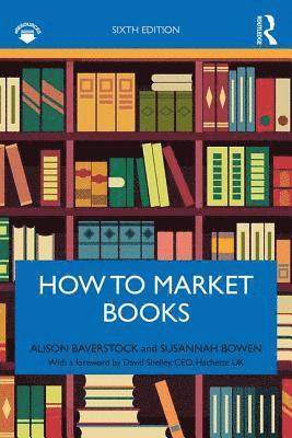 bokomslag How to Market Books