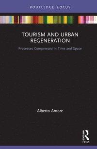 bokomslag Tourism and Urban Regeneration