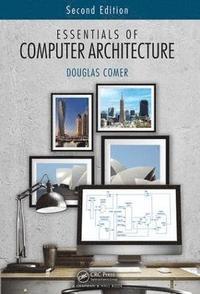 bokomslag Essentials of Computer Architecture