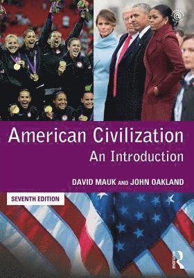 bokomslag American civilization - an introduction