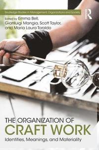 bokomslag The Organization of Craft Work