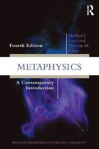 Metaphysics - a contemporary introduction