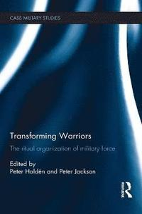 bokomslag Transforming Warriors