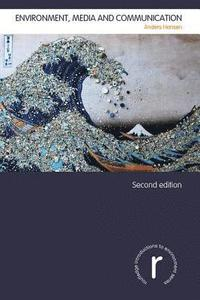 bokomslag Environment, Media and Communication