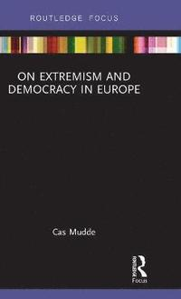 bokomslag On Extremism and Democracy in Europe