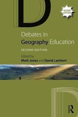 bokomslag Debates in Geography Education