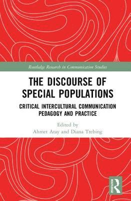 bokomslag Discourse of special populations - critical intercultural communication ped