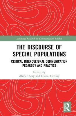bokomslag Discourse of special populations - critical intercultural communication ped