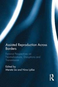 bokomslag Assisted Reproduction Across Borders