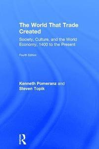 bokomslag The World That Trade Created