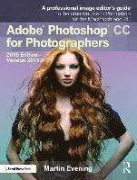 bokomslag Adobe Photoshop CC for Photographers