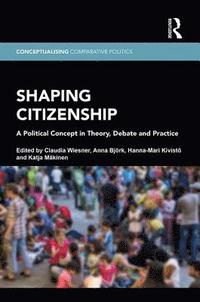 bokomslag Shaping Citizenship